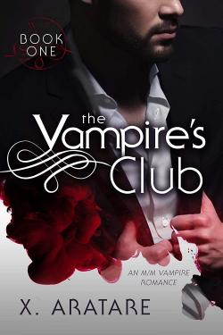 The Vampire\'s Club: Book #1 par X. Aratare