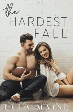 The hardest fall par Ella Maise