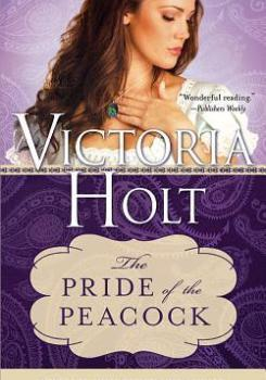 The pride of the peacock par Victoria Holt