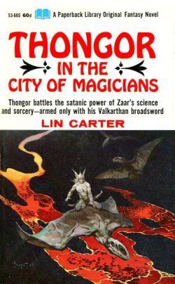 Thongor in the city of magicians par Lin Carter