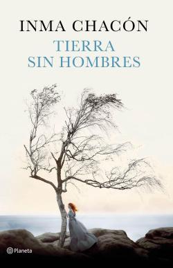 Tierra sin hombres par Inma Chacón