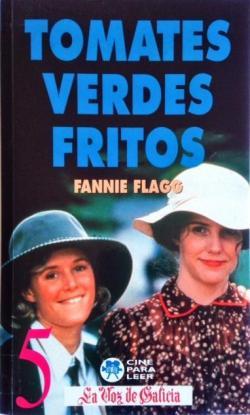 Tomates verdes fritos par Fannie Flagg