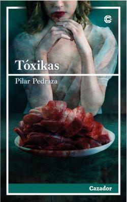 Tóxikas par Pilar Pedraza