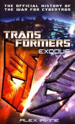 Transformers: Exodus par Alex Irvine