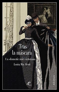 Tras la máscara par  Louisa May Alcott