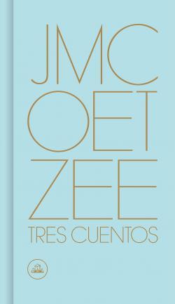 Tres cuentos par J.M. Coetzee