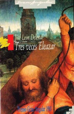 Tres veces Eleazar par Jose Leon Delestal