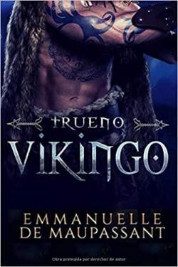 Trueno Vikingo: un romance vikingo (Guerreros Vikingos 1) par Emmanuelle de Maupassant