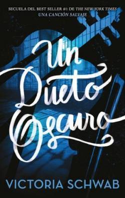 Un dueto oscuro par V. E. Schwab