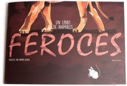 Un libro de animales feroces par José Ramón Alonso