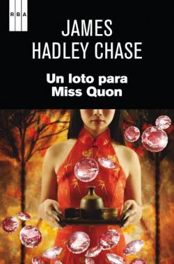 Un loto para miss quon. Ebook par JAMES HADLEY CHASE