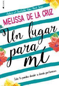 Un lugar para mí par Melissa De la Cruz