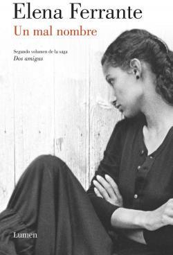 Un mal nombre par Elena Ferrante