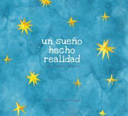 Un sueño hecho realidad par Sara Pajares Alonso