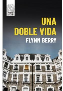 Una doble vida par Flynn Berry