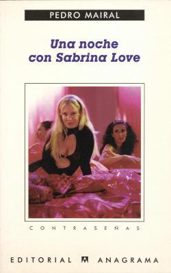 Una noche con Sabrina Love par Pedro Mairal