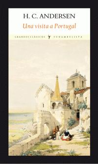 Una visita a Portugal par Hans Christian Andersen