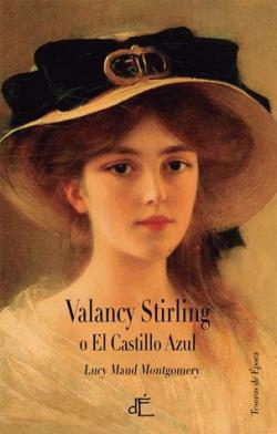 Valancy Stirling par Lucy Maud Montgomery
