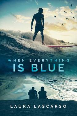When everything is blue par Laura Lascarso