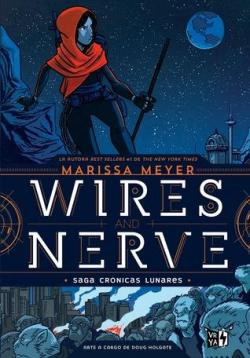 Wires and Nerve, Volume 1 (Wires and Nerve #1) par Marissa Meyer