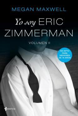 Yo soy Eric Zimmerman, vol 2 par Megan Maxwell