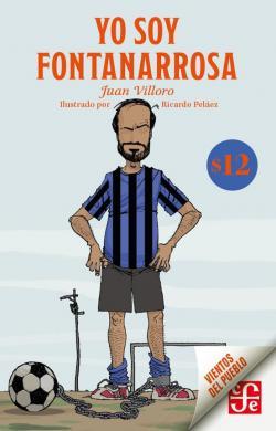 Yo soy Fontanarrosa par Juan Villoro