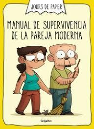 manual de supervivencia de la pareja moderna par Jours de Papier