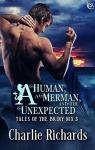 A Human, a Merman, and the Unexpected (Tales of the Briny Nyx #3) par Richards