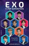 EXO. K-pop superstars: Biografía no oficial par Besley