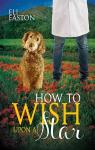 How to wish upon a star (Howl at the Moon #3) par Easton