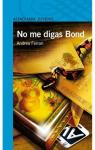 No me digas Bond