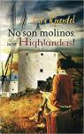 No son molinos, ¡son Highlanders! par Rivendel