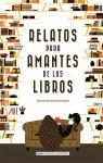 Relatos para amantes de los libros par  V.V.A.A