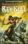 Rey Kull par Robert E. Howard