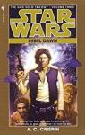 Star Wars: Rebel dawn par A. C. Crispin