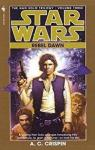 Star Wars (The Han Solo trilogy): Rebel dawn par A. C. Crispin