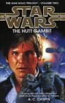 Star Wars (The Han Solo trilogy): The Hutt gambit par A. C. Crispin