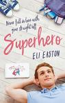 Superhero par Easton