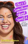 There's somenthing about Sweetie par Menon