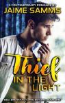 Thief in the Light (Bed, Breakfast, and Beyond #1) par Samms