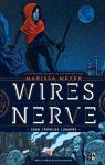 Wires and Nerve, Volume 1 (Wires and Nerve #1) par Meyer