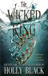 the wicked king par Holly Black